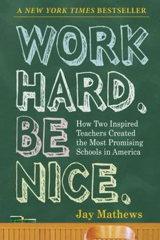 Work Hard. Be Nice. book cover
