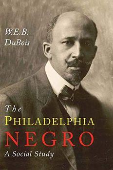 The Philadelphia Negro book cover