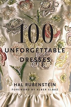 100 Unforgettable Dresses book cover