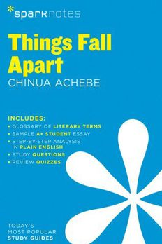 Things Fall Apart SparkNotes Literature Guideby SparkNotes book cover