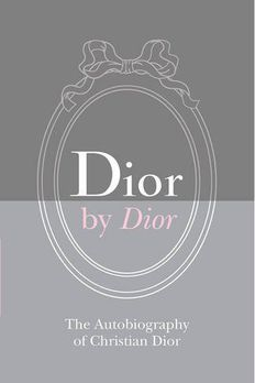 Dior by Dior Deluxe Edition book cover
