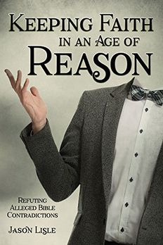 Keeping Faith in an Age of Reason book cover