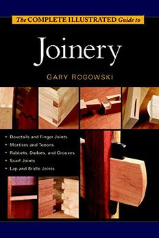 The Complete Illustrated Guide To Joinery book cover