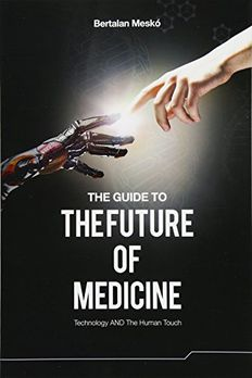 The Guide to the Future of Medicine book cover