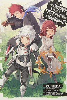 Is It Wrong to Try to Pick Up Girls in a Dungeon? Vol. 7 book cover