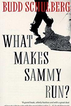 What Makes Sammy Run? book cover