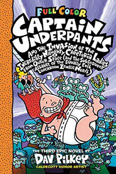 Captain Underpants and the Invasion of the Incredibly Naughty Cafeteria Ladies From Outer Space book cover