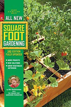 All New Square Foot Gardening, Fully Updated book cover