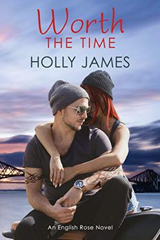 Worth The Time (English Rose Series Book 4) book cover