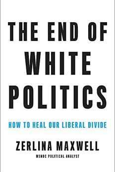 The End of White Politics book cover