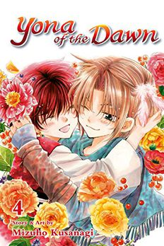 Yona of the Dawn, Vol. 4 book cover