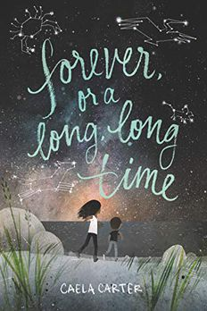 Forever, or a Long, Long Time book cover
