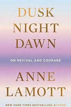 Dusk, Night, Dawn book cover