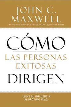 Cómo las Personas Exitosas Dirigen book cover