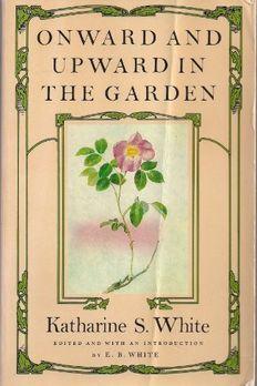 Onward and Upward In the Garden book cover