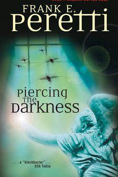 Piercing the Darkness book cover