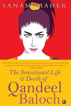 The Sensational Life And Death Of Qandeel Baloch book cover