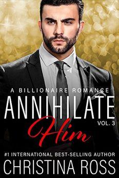 Annihilate Him, Vol. 3 book cover