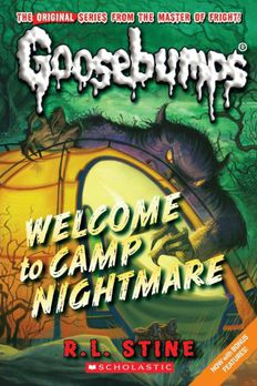 Welcome To Camp Nightmare (Classic Goosebumps, #14) book cover