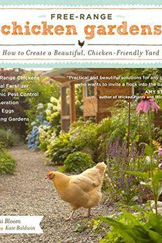Free-Range Chicken Gardens book cover