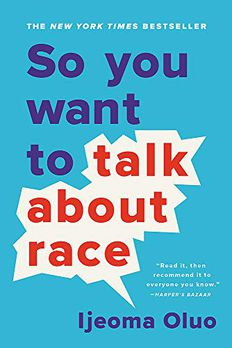 So You Want to Talk About Race book cover