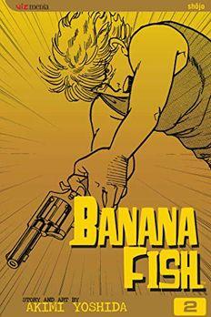 Banana Fish, Vol. 2 book cover