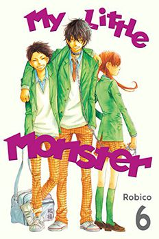 My Little Monster, Vol. 6 book cover