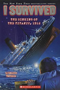 I Survived the Sinking of the Titanic, 1912 book cover