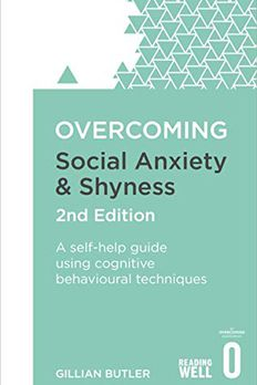 Overcoming Social Anxiety and Shyness book cover