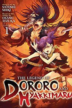 The Legend of Dororo and Hyakkimaru Vol. 1 book cover