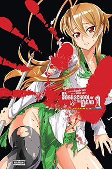Highschool of the Dead (Color Edition), Vol 1 book cover
