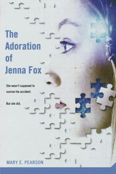 The Adoration of Jenna Fox book cover