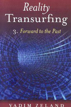 Reality Transurfing 3. Forward to the Past book cover