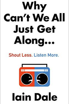 Why Cant We All Just Get Along book cover