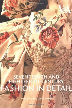Seventeenth and Eighteenth-Century Fashion in Detail book cover