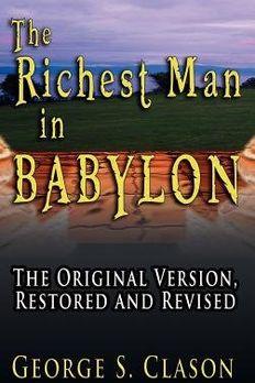 The Richest Man in Babylon - Illustrated[RICHEST MAN IN BABYLON - ILLUS][Hardcover] book cover