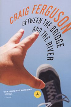 Between the Bridge and the River book cover