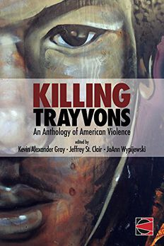 Killing Trayvons book cover