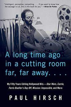 A Long Time Ago in a Cutting Room Far, Far Away book cover