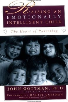 Raising An Emotionally Intelligent Child The Heart of Parenting book cover
