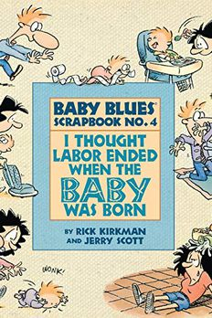 I Thought Labor Ended When the Baby Was Born book cover