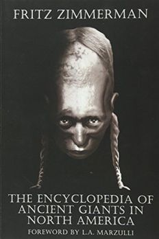The Encyclopedia of Ancient Giants in North America book cover