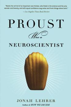 Proust Was a Neuroscientist book cover