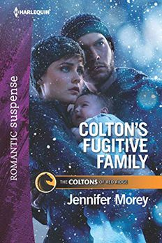 Colton's Fugitive Family book cover