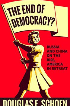 The End of Democracy? book cover