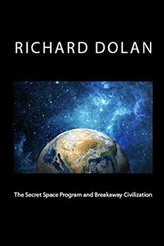 The Secret Space Program and Breakaway Civilization book cover
