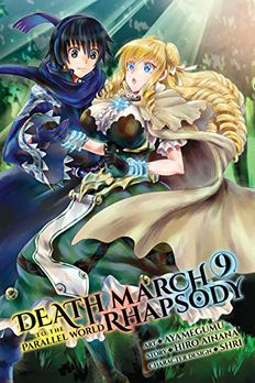 Death March to the Parallel World Rhapsody Manga, Vol. 9 book cover