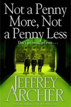 Not a Penny More Not a Penny Less book cover