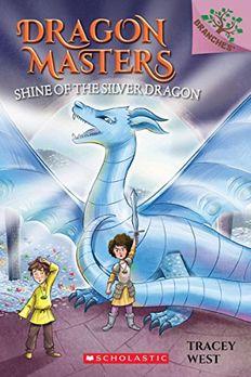 Shine of the Silver Dragon book cover