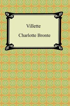 Villette [with Biographical Introduction] book cover